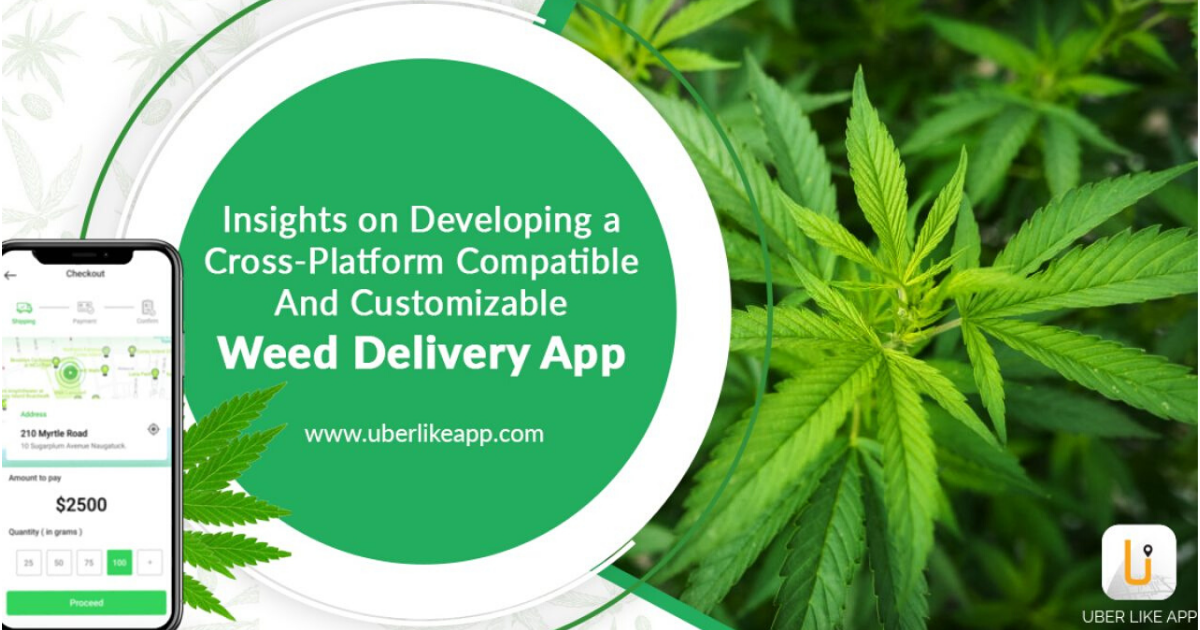 Uber for Weed Delivery App